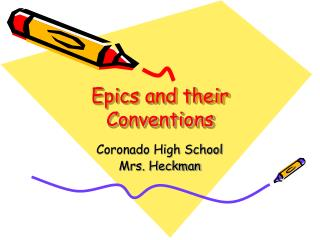 Epics and their Conventions