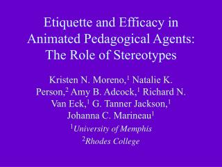 Etiquette and Efficacy in Animated Pedagogical Agents: The Role of Stereotypes