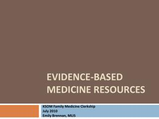 Evidence-Based Medicine Resources