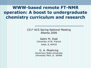 WWW-based remote FT-NMR operation: A boost to undergraduate chemistry curriculum and research