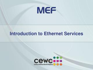 Introduction to Ethernet Services