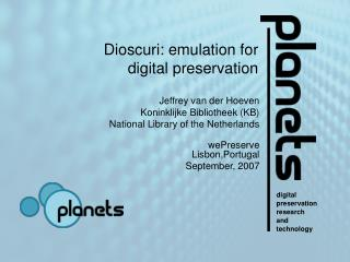 Dioscuri: emulation for digital preservation