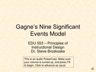 Gagne's Nine Significant Events Model