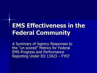 EMS Effectiveness in the Federal Community