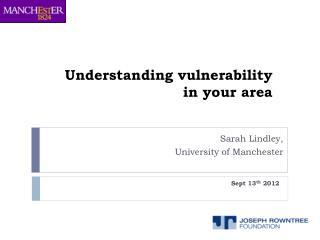 Understanding vulnerability in your area