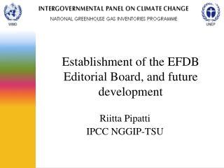 Establishment of the EFDB Editorial Board, and future development