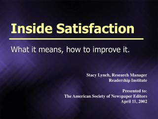 Stacy Lynch, Research Manager Readership Institute Presented to: