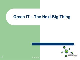 Green IT – The Next Big Thing