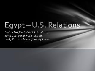 Egypt – U.S. Relations