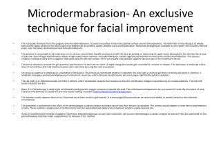 Microdermabrasion- An exclusive technique for facial improve