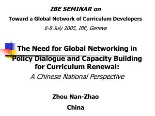 The Need for Global Networking in  Policy Dialogue and Capacity Building for Curriculum Renewal: