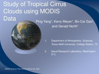 Study of Tropical Cirrus Clouds using MODIS Data