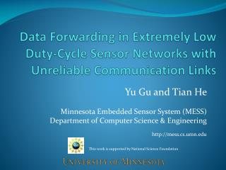 Data Forwarding in Extremely Low Duty-Cycle Sensor Networks with Unreliable Communication Links