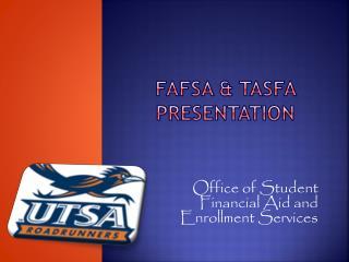FAFSa & tasfa presentation