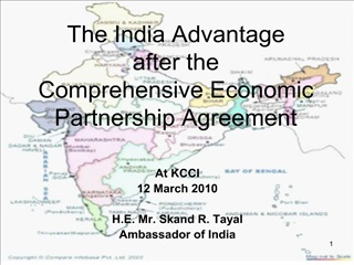 The India Advantage  after the  Comprehensive Economic  Partnership Agreement