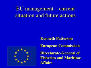 EU management – current situation and future actions