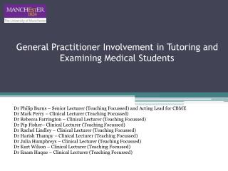 General Practitioner Involvement in Tutoring and Examining Medical Students