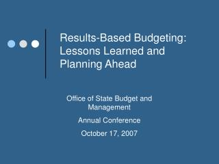 Results-Based Budgeting: Lessons Learned and Planning Ahead