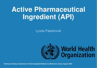 Active Pharmaceutical Ingredient API