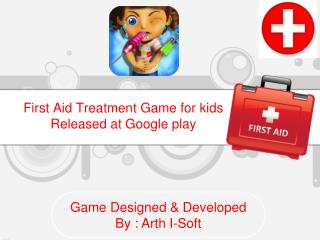 First Aid Treatment Game for Kids Released at Google Play