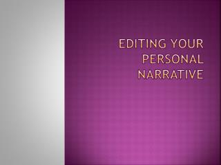 Editing Your Personal Narrative