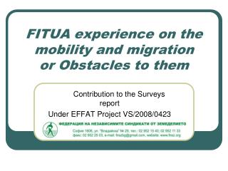 FITUA  experience  on the  mobility  and migration or Obstacles to them