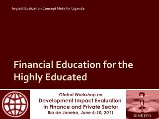 Financial Education for the Highly Educated