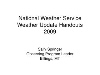 National Weather Service Weather Update Handouts 2009