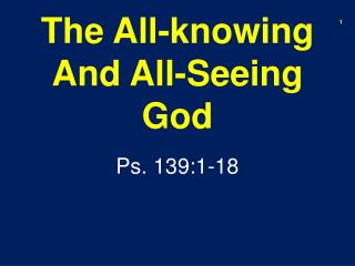 The All-knowing And All-Seeing God