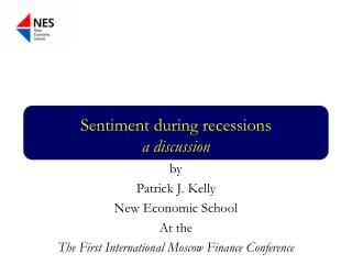 Sentiment during recessions a discussion