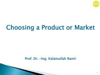 Prof. Dr. –Ing. Kalamullah Ram li