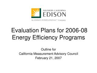Evaluation Plans for 2006-08  Energy Efficiency Programs