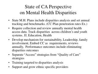 State of CA Perspective  on Mental Health Disparities