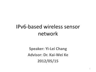 IPv6-based wireless sensor network