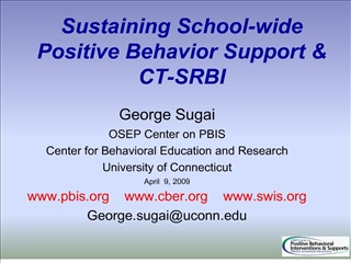 Sustaining School-wide Positive Behavior Support  CT-SRBI