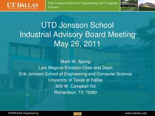 UTD Jonsson School  Industrial Advisory Board Meeting May 26, 2011