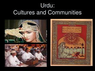 Urdu:  Cultures and Communities