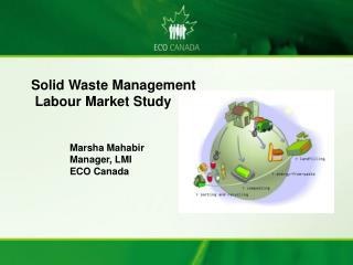 Marsha Mahabir Manager, LMI ECO Canada