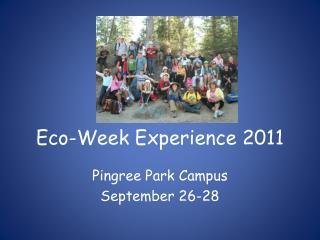 Eco-Week Experience 2011