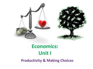 Economics: Unit I
