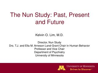 The Nun Study: Past, Present and Future
