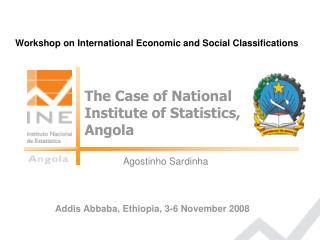 The Case of National Institute of Statistics,  Angola