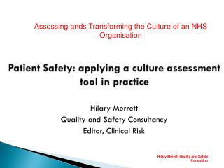 Patient Safety: applying a culture assessment tool in practice