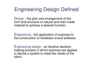 Engineering Design Defined