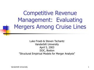 Competitive Revenue Management:  Evaluating Mergers Among Cruise Lines