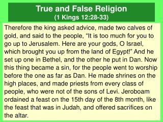 True and False Religion (1 Kings 12:28-33)