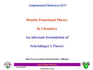 Density Functional Theory In Chemistry An alternate formulation of Schrödinger's Theory
