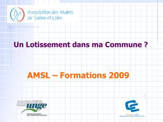 AMSL – Formations 2009