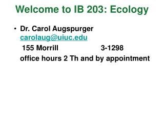 Welcome to IB 203: Ecology