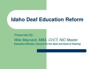 Idaho Deaf Education Reform